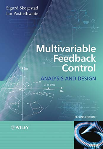 Multivariable Feedback Control Second Edition: Analysis and Design