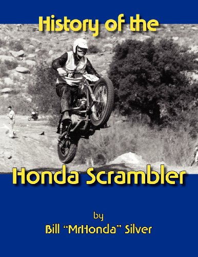 History of the Honda Scrambler von LIGHTNING SOURCE INC