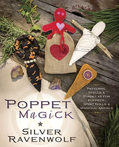 Poppet Magick: Patterns, Spells and Formulas for Poppets, Spirit Dolls and Magickal Animals von Llewellyn Publications,U.S.