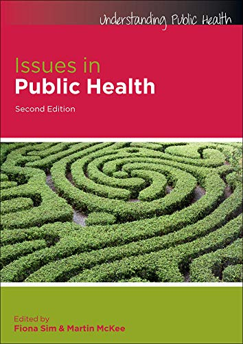Issues in public health (Understanding Public Health) von Open University Press
