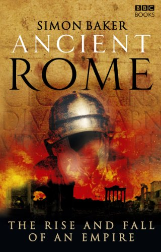 Ancient Rome: The Rise and Fall of an Empire von BBC Books