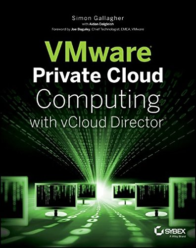 VMware Private Cloud Computing with vCloud Director von John Wiley & Sons