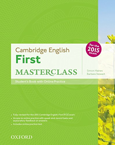 Cambridge English: First Masterclass: Student's Book and Online Practice Pack (First Certificate Masterclass) von Oxford University ELT