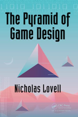 The Pyramid of Game Design: Designing, Producing and Launching Service Games von Taylor & Francis Ltd