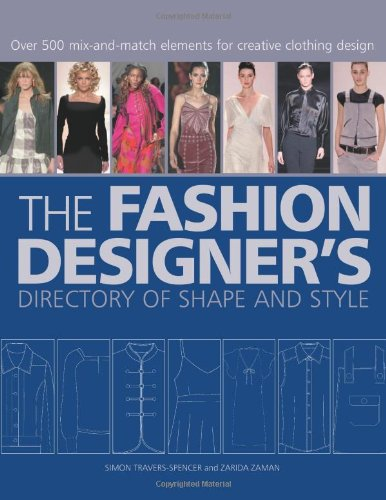 The Fashion Designer's Directory of Shape and Style: Over 600 Mix-and-Match Elements for Creative Clothing Design von Non Basic Stock Line