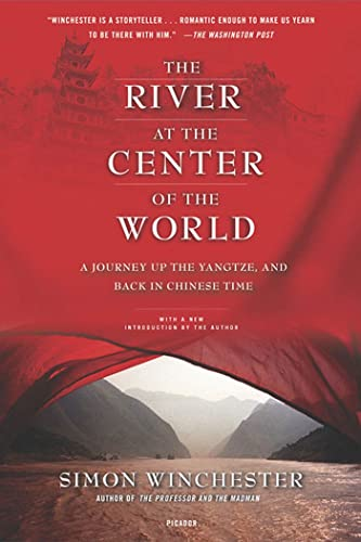 The River at the Center of the World: A Journey Up the Yangtze, and Back in Chinese Time von Picador USA