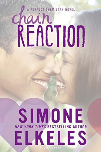 Chain Reaction (Perfect Chemistry Trilogy) von BLOOMSBURY