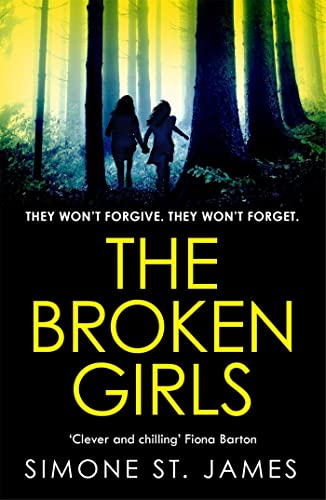 The Broken Girls: The chilling suspense thriller that will have your heart in your mouth von Headline