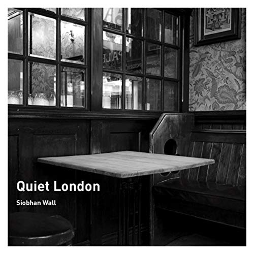 Quiet London von Frances Lincoln Publishers Ltd