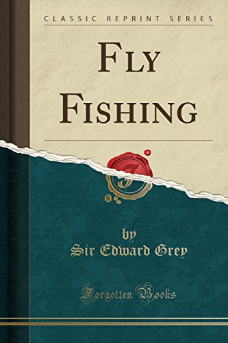 Fly Fishing (Classic Reprint) von Forgotten Books