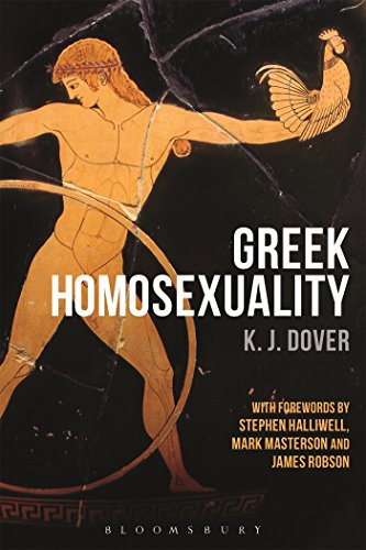 Greek Homosexuality: with Forewords by Stephen Halliwell, Mark Masterson and James Robson von Bloomsbury Publishing PLC