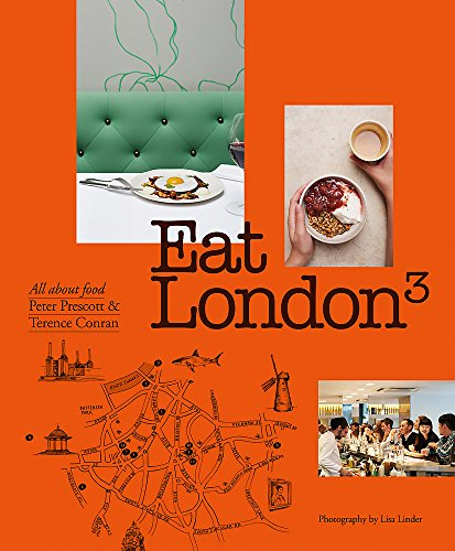 Eat London: All About Food von Octopus Publishing Ltd.