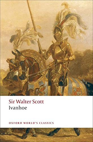 Ivanhoe (Oxford World's Classics) von Oxford University Press