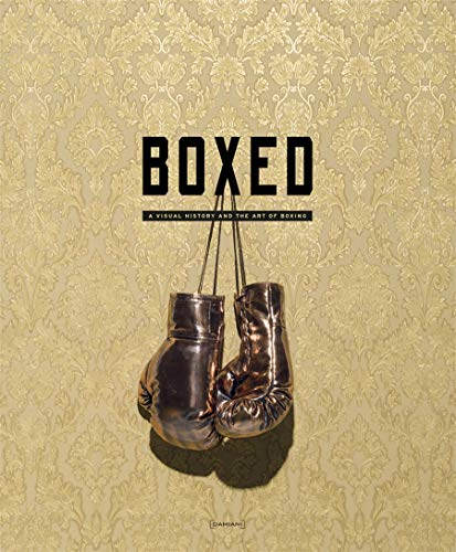 Rolon, C: Boxed: A Visual History and the Art of Boxing von Damiani Ltd