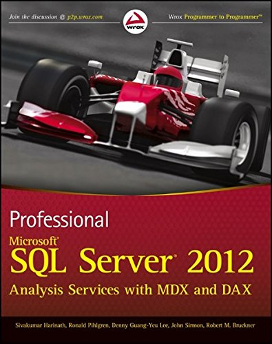 Professional Microsoft SQL Server 2012 Analysis Services with MDX and DAX (Wrox Programmer to Programmer) von Wrox