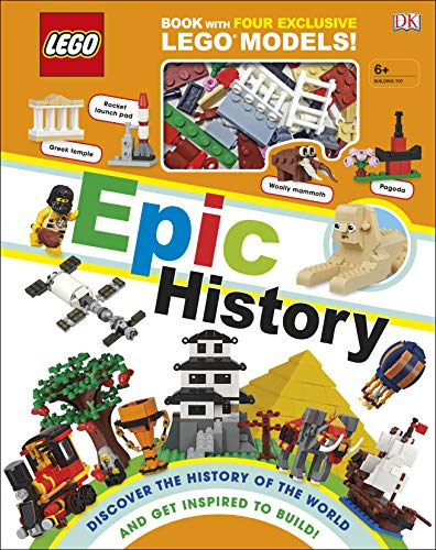LEGO Epic History: Includes Four Exclusive LEGO Mini Models (Lego Book & Toy) von DK Children