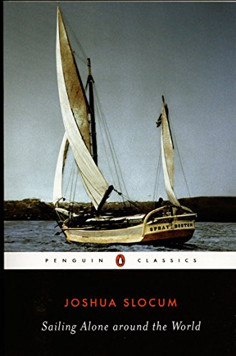 Sailing Alone around the World (Penguin Classics)