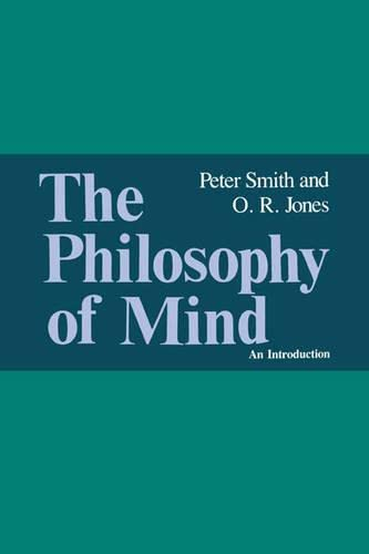 The Philosophy of Mind: An Introduction