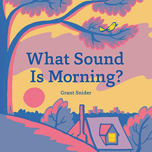 What Sound Is Morning?: (read-Aloud Book, Sound Books for Children) von CHRONICLE BOOKS
