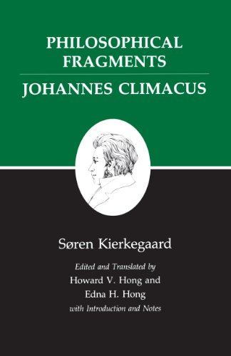 Philosophical Fragments / Johannes Climacus
