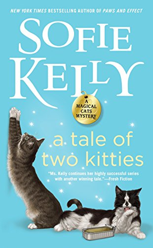 A Tale of Two Kitties (Magical Cats, Band 9) von Berkley