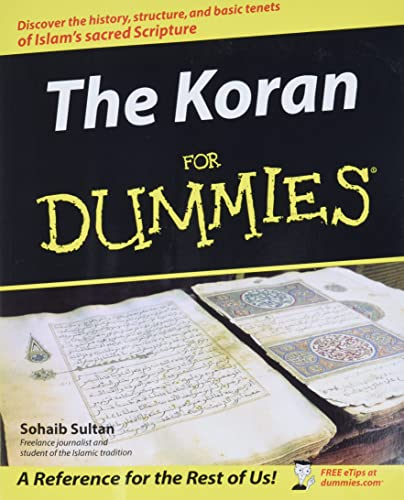 The Koran For Dummies (For Dummies Series)