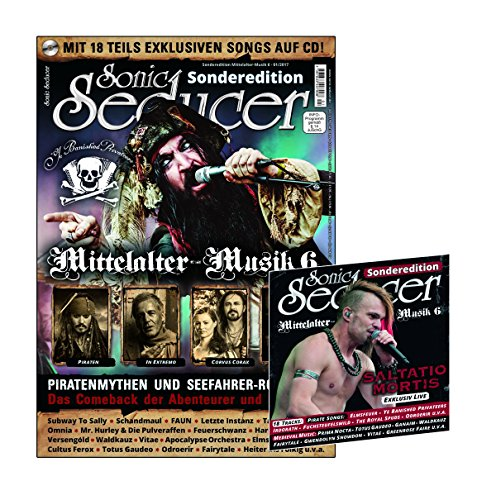 Sonic Seducer Sonderedition Mittelalter-Musik 6 + CD mit 18 teils exklusiven Songs, Bands: Ye Banished Privateers (Titel), In Extremo, Saltatio Mortis, Subway To Sally, Faun u.v.m. von Thomas Vogel Media