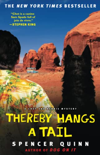 Thereby Hangs a Tail: A Chet and Bernie Mystery (The Chet and Bernie Mystery Series, Band 2)