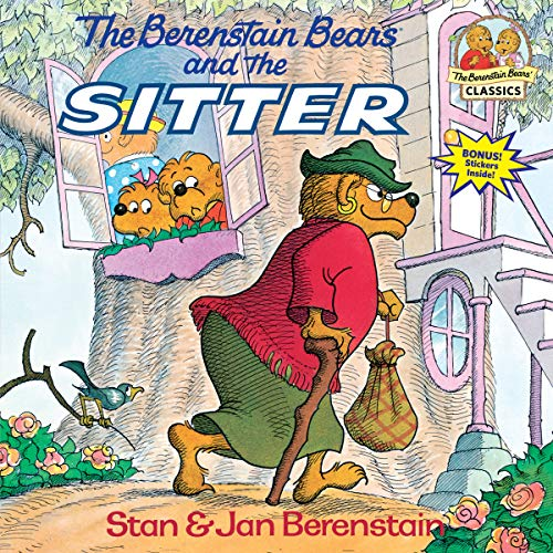The Berenstain Bears and the Sitter (First Time Books(R))