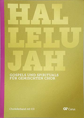 Gospels and Spirituals for mixed choir: Chorleiterband mit CD von Carus