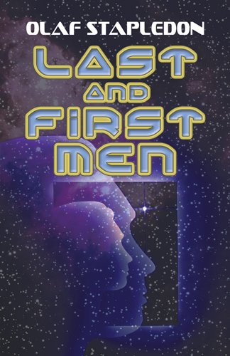 Last and First Men (Dover Books on Literature & Drama) von Dover Publications