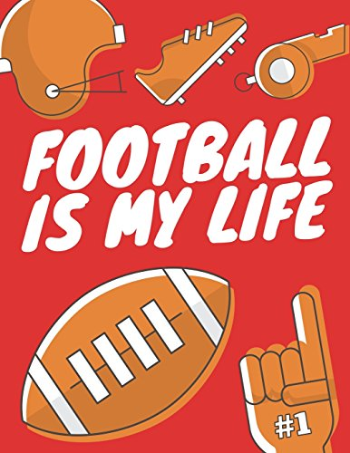 Football Is My Life: Football Composition Notebook, Great Gift for Football Fans, Players, Coaches (Football Notebooks) von CreateSpace Independent Publishing Platform