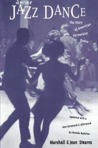 Jazz Dance: The Story of American Vernacular Dance von DaCapo Press