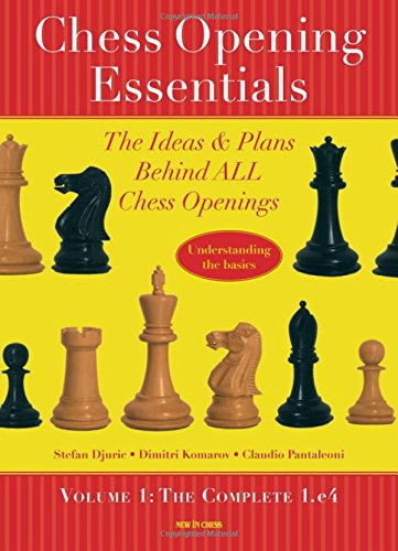 Chess Opening Essentials: The Complete 1.e4: The Ideas and Plans Behind All Chess Openings von NEW IN CHESS