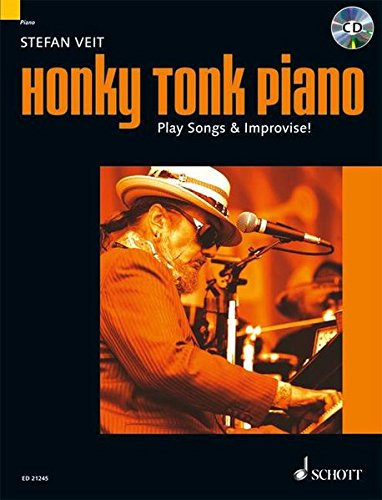 Honky Tonk Piano: Play Songs & Improvise!. Klavier. Ausgabe mit CD. (Modern Piano Styles)