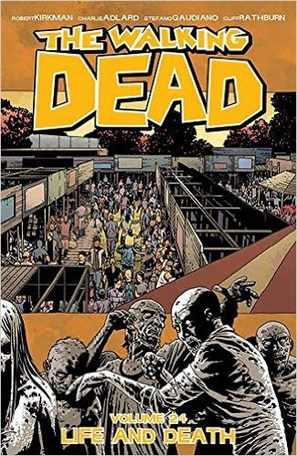 The Walking Dead Volume 24: Life and Death von Image Comics