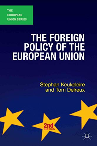 The Foreign Policy of the European Union (The European Union Series) von Red Globe Press