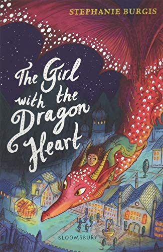 The Girl with the Dragon Heart (Dragon Heart 2) von Bloomsbury Publishing PLC