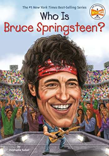 Who Is Bruce Springsteen? (Who Was?) von Penguin Workshop