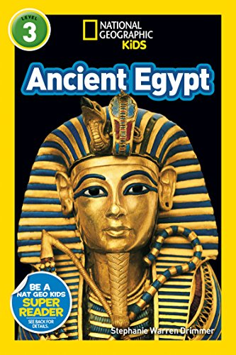 National Geographic Kids Readers: Ancient Egypt (L3) von National Geographic Children's Books