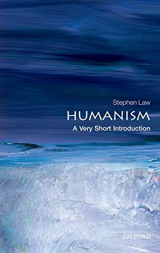 Humanism: A Very Short Introduction (Very Short Introductions) von Oxford University Press