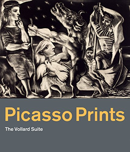 Picasso Prints: The Vollard Suite (British Museum, London, Exhibition Catalogues) von British Museum Press
