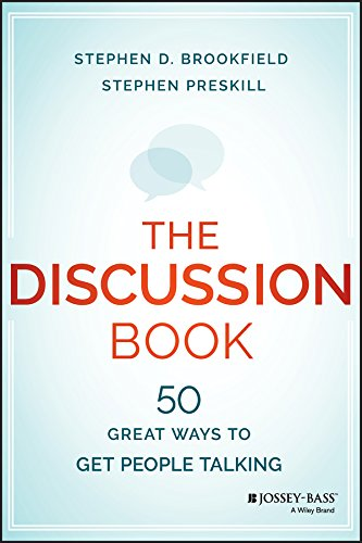 The Discussion Book: 50 Great Ways to Get People Talking von Jossey-Bass