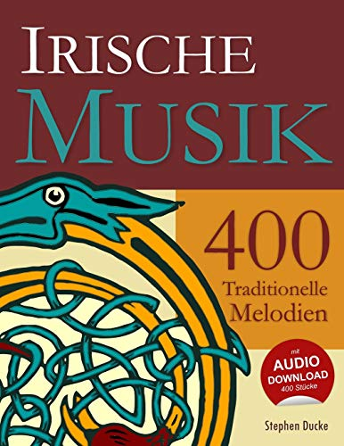 Irische Musik - 400 Traditionelle Melodien von CreateSpace Independent Publishing Platform