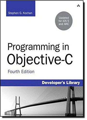 Programming in Objective-C: Updated for iOS 5 and Automatic Reference Counting (ARC) (Developer's Library) von Addison Wesley