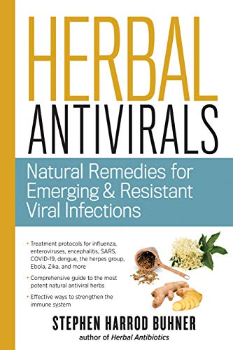 Herbal Antivirals: Natural Remedies for Emerging and Resistant Viral Infections von Storey Publishing LLC