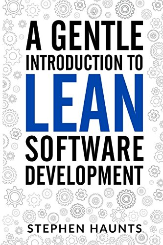 A Gentle Introduction to Lean Software Development von Independently published