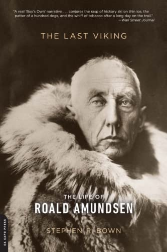 The Last Viking: The Life of Roald Amundsen (A Merloyd Lawrence Book) von Da Capo Press