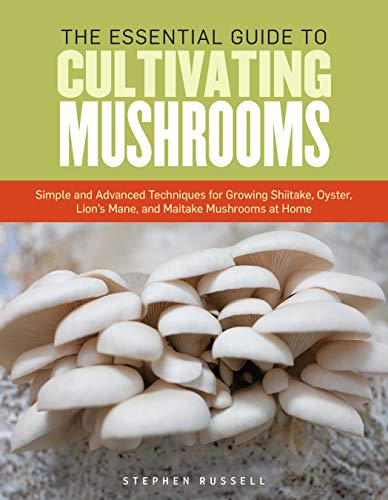 Essential Guide to Cultivating Mushrooms von Storey Publishing LLC