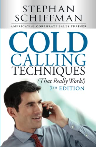 Cold Calling Techniques (That Really Work!) von Adams Media